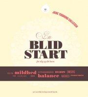 en blid start - for dig og dit barn - bog