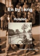en by i krig - holsted - bog