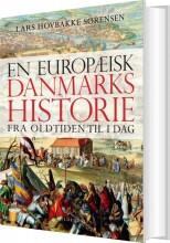 en europæisk danmarkshistorie - bog