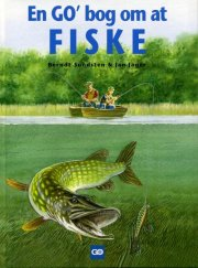 Berndt Sundsten - En Go Bog Om At Fiske - Bog