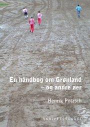 en håndbog om grønland - og andre øer - bog