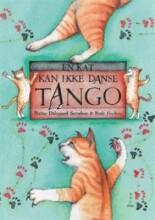 en kat kan ikke danse tango - bog
