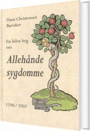 en liden bog om allehånde sygdomme - bog