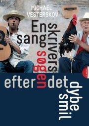 en sangskrivers søgen efter det dybe smil - bog