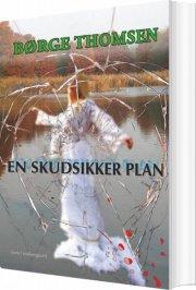 en skudsikker plan - bog