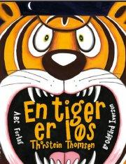 en tiger er løs - bog