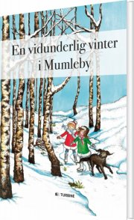 en vidunderlig vinter i mumleby - bog
