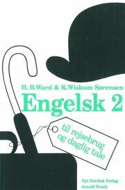 engelsk til rejsebrug og daglig tale 2 - bog