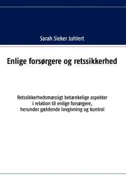 enlige forsørgere og retssikkerhed - bog