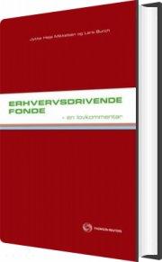 erhvervsdrivende fonde - en lovkommentar - bog