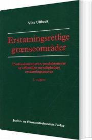 erstatningsretlige grænseområder - bog