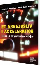et arbejdsliv i acceleration - bog