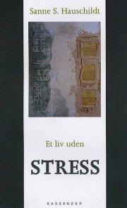 et liv uden stress - bog