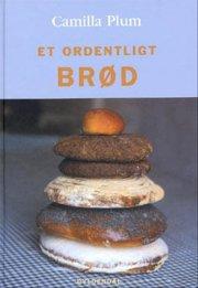 et ordentligt brød - bog