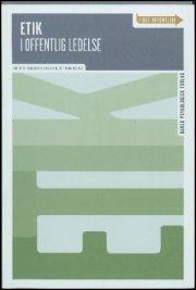 etik i offentlig ledelse - bog