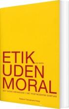 etik uden moral - bog