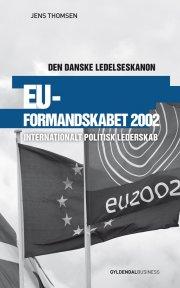 eu-formandskabet 2002 - den danske ledelseskanon, 11 - bog