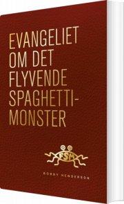 evangeliet om det flyvende spaghettimonster - bog