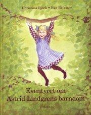 eventyret om astrid lindgrens barndom - bog