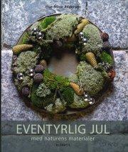 eventyrlig jul med naturens materialer - bog
