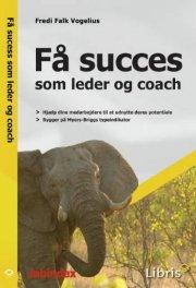 få succes som leder og coach - bog