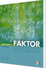 faktor 8, arbejdsbog, 4. udg - bog