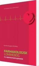 farmakologisk lommebog til hjertesygeplejersker - bog