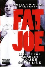 fat joe - live at the anaheim house of blues - DVD