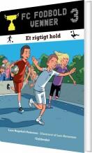 fc fodboldvenner 3 - et rigtigt hold - bog