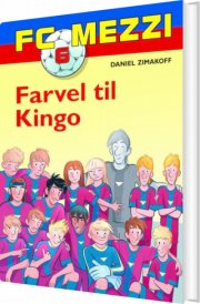 fc mezzi 6: farvel til kingo - bog