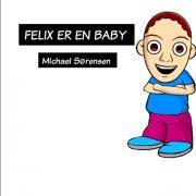 felix er en baby - bog