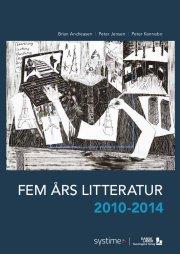 fem års litteratur 2010-2014 - bog