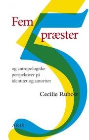 fem præster og antropologiske perspektiver på identitet og autoritet - bog