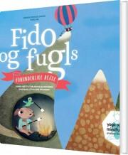fido og fugls forunderlige rejse - bog