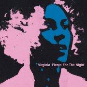 virginia - fierce for the night - cd