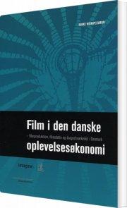 film i den danske oplevelsesøkonomi - bog