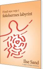 find nye veje i følelsernes labyrint - bog