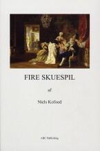 fire skuespil - bog