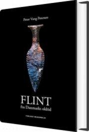 flint fra danmarks oldtid - bog