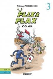 flix & flax #3: flix & flax og mik - bog