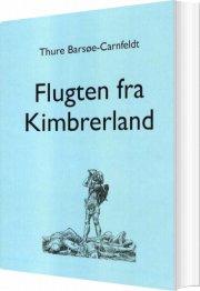 flugten fra kimbrerland - bog