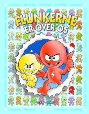 flunkerne: flunkerne er over os - bog
