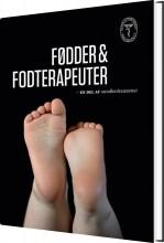 fødder og fodterapeuter - bog