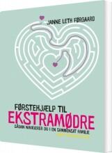 førstehjælp til ekstramødre - bog