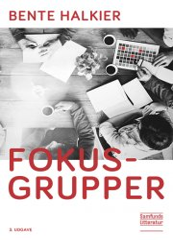 fokusgrupper, 3. udgave - bog