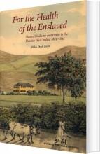 for the health of the enslaved - bog