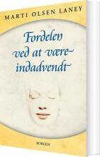fordelen ved at være indadvendt i en udadvendt verden - bog