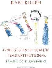 forebyggende arbejde i daginstitutionen - bog