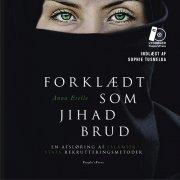 forklædt som jihad brud -  - Lydbog