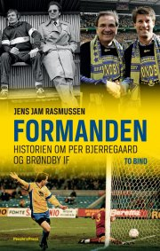 formanden - en biografi per bjerregaard og brøndby if - bog